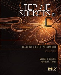 TCP/IP Sockets in C: Practical Guide for Programmers, 2/e (Paperback)-cover