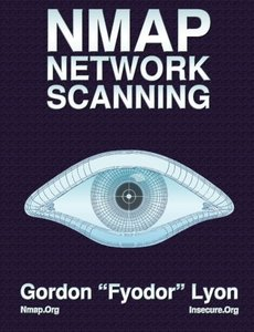 Nmap Network Scanning: The Official Nmap Project Guide to Network Discovery and Security Scanning (Paperback)