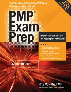 PMP Exam Prep: Rita's Course in a Book for Passing the PMP Exam, 6/e (Paperback)
