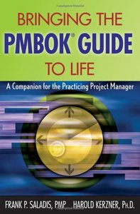 Bringing the PMBOK Guide to Life: A Companion for the Practicing Project Manager (Paperback)-cover