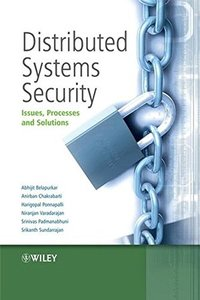 Distributed Systems Security: Issues, Processes and Solutions (Hardcover)-cover