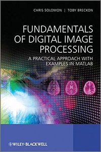 Fundamentals of Digital Image Processing: A Practical Approach with Examples in Matlab (Paperback)-cover