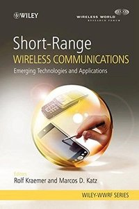 Short-Range Wireless Communications: Emerging Technologies and Applications (Hardcover)-cover
