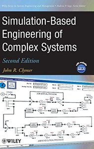 Simulation-Based Engineering of Complex Systems, 2/e (Hardcover)