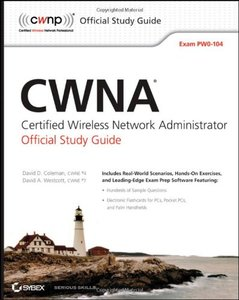 CWNA: Certified Wireless Network Administrator Official Study Guide: (Exam PW0-104), 2/e (Paperback)-cover