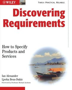 Discovering Requirements: How to Specify Products and Services (Paperback)