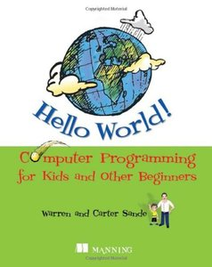 Hello World! Computer Programming for Kids and Other Beginners (Paperback)-cover