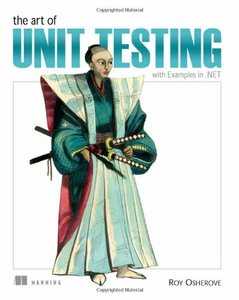 The Art of Unit Testing: with Examples in .NET (Paperback)-cover