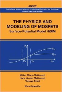 The Physics And Modeling of Mosfets (International Series on Advances in Solid State Electronics) (International Series on Advances in Solid State Electronics and Technology (Asset)) (Hardcover)