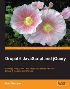 Drupal 6 JavaScript and jQuery (Paperback)-cover