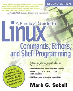 A Practical Guide to Linux Commands, Editors, and Shell Programming, 2/e (Paperback)-cover