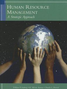 Human Resources Management: A Strategic Approach, 6/e (Hardcover)
