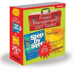 The Microsoft Project Management 2007 Toolkit: Microsoft Office Project 2007 Step by Step and In the Trenches with Microsoft Office Project 2007 (Paperback)-cover