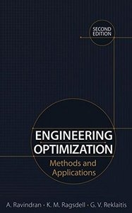 Engineering Optimization: methods and applications, 2/e (Hardcover)-cover