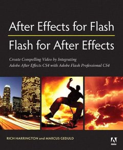 After Effects for Flash | Flash for After Effects: Dynamic Animation and Video with Adobe After Effects CS4 and Adobe Flash CS4 Professional (Perfect Paperback)-cover