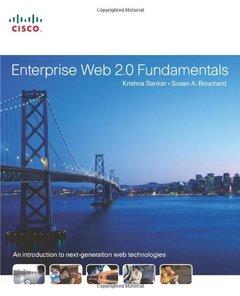 Enterprise Web 2.0 Fundamentals (Paperback)
