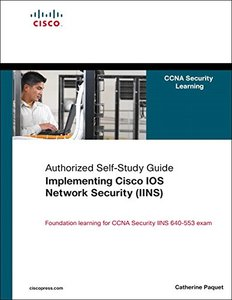 Implementing Cisco IOS Network Security (IINS): (CCNA Security exam 640-553) (Authorized Self-Study Guide) (Hardcover)-cover