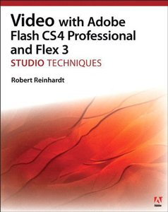 Video with Adobe Flash CS4 Professional Studio Techniques (Paperback)-cover