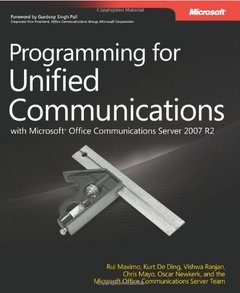 Programming for Unified Communications with Microsoft Office Communications Server 2007 R2 (Paperback)-cover