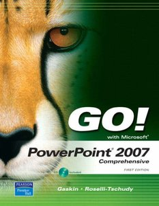 GO! with PowerPoint 2007 Comprehensive (Spiral-bound)