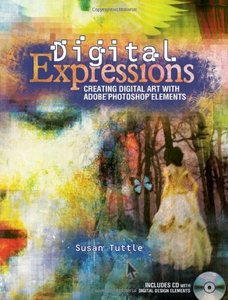 Digital Expressions: Creating Digital Art with Adobe Photoshop Elements (Paperback)-cover