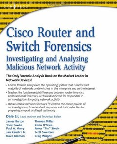 Cisco Router and Switch Forensics: Investigating and Analyzing Malicious Network Activity (Paperback)-cover