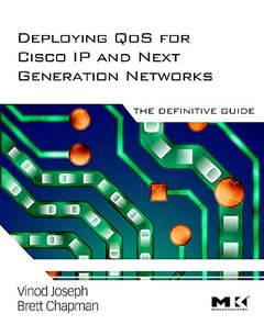 Deploying Qos for Cisco Ip and Next Generation Networks: The Definitive Guide (Hardcover)-cover