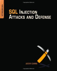 SQL Injection Attacks and Defense (Paperback)-cover