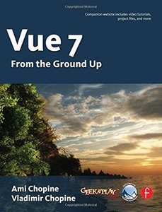 Vue 7: From The Ground Up (Paperback)-cover
