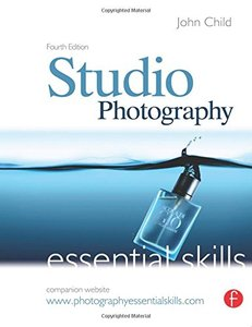 Studio Photography: Essential Skills, 4/e (Paperback)