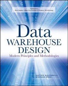 Data Warehouse Design: Modern Principles and Methodologies (Paperback)