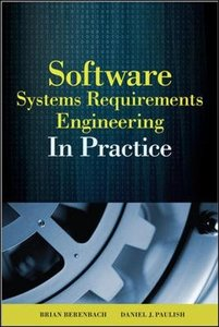 Software And Systems Requirements Engineering: In Practice (Hardcover)-cover