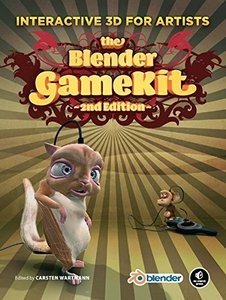 The Blender GameKit: Interactive 3D for Artists, 2/e (Paperback)-cover