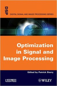 Optimisation in Signal and Image Processing (Hardcover)-cover