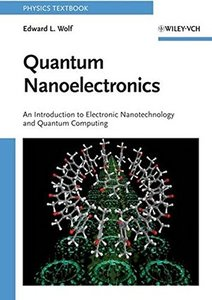 Quantum Nanoelectronics: An Introduction to Electronic Nanotechnology and Quantum Computing (Paperback)-cover