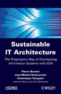 The Sustainable IT Architecture: Resilient Information Systems (Hardcover)