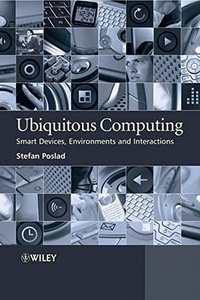Ubiquitous Computing: Smart Devices, Environments and Interactions (Hardcover)-cover