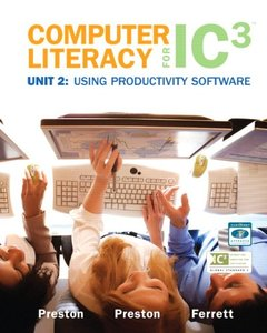 Computer Literacy for IC3 Unit 2: Using Productivity Software-cover