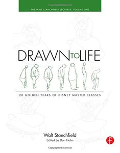 Drawn to Life: 20 Golden Years of Disney Master Classes: Volume 1: The Walt Stanchfield Lectures (Paperback)-cover
