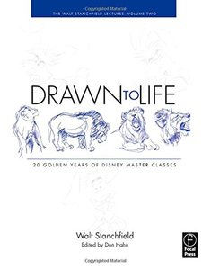 Drawn to Life: 20 Golden Years of Disney Master Classes: Volume 2: The Walt Stanchfield Lectures (Paperback)-cover