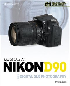 David Busch's Nikon D90 Guide to Digital SLR Photography-cover