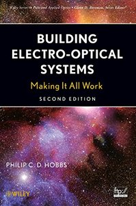 Building Electro-Optical Systems: Making It all Work, 2/e (Hardcover)