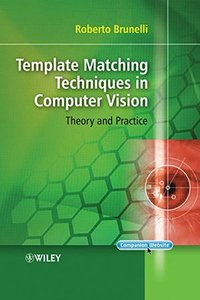 Template Matching Techniques in Computer Vision: Theory and Practice (Hardcover)-cover