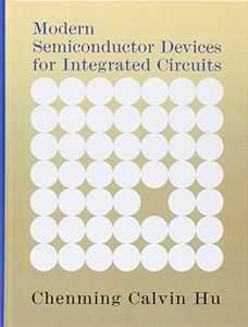 Modern Semiconductor Devices for Integrated Circuits (Hardcover)