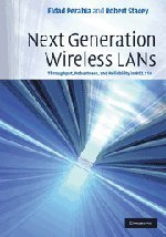 Next Generation Wireless LANs: Throughput, Robustness, and Reliability in 802.11n (Hardcover)-cover