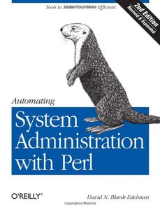 Automating System Administration with Perl: Tools to Make You More Efficient, 2/e (Paperback)-cover