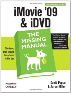 iMovie'09 and iDVD: The Missing Manual (Paperback)-cover