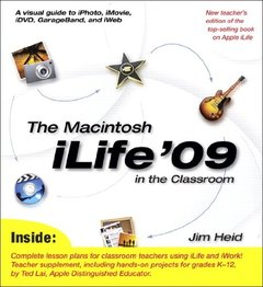 The Macintosh iLife 09 in the Classroom (Paperback)-cover