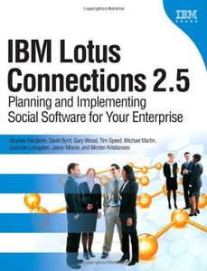 IBM Lotus Connections 2.5: Planning and Implementing Social Software for Your Enterprise (Paperback)-cover