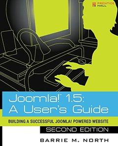 Joomla! 1.5: A User's Guide: Building a Successful Joomla! Powered Website, 2/e (Paperback)-cover